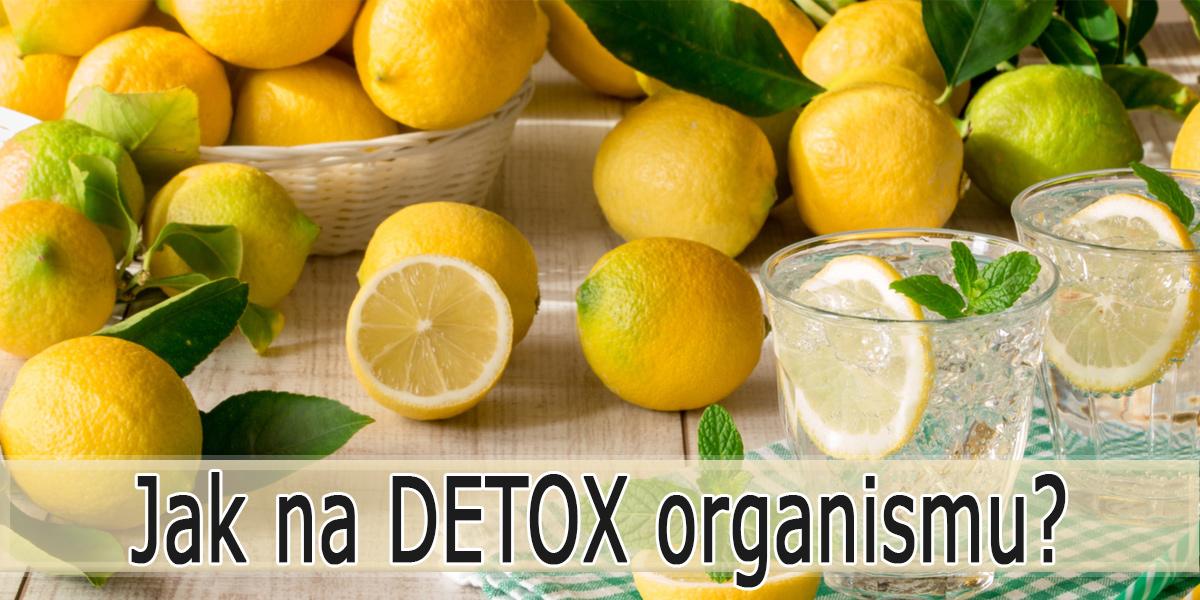 Detoxikace organismu – Jak na to?