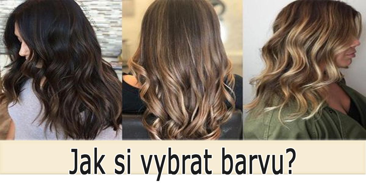 Jakou zvolit barvu vlasů