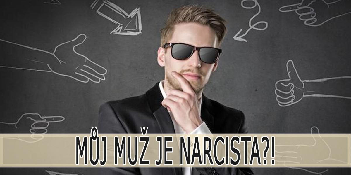 Narcista - Muž ve vztahu