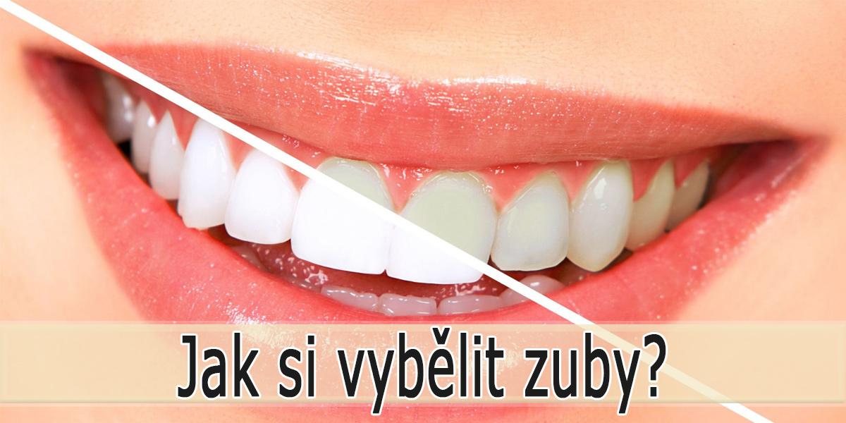 Jak vybělit zuby