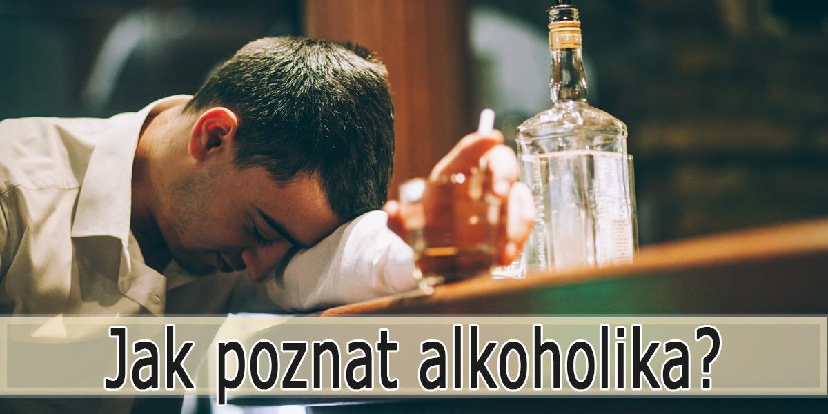 Jak se pozná alkoholik