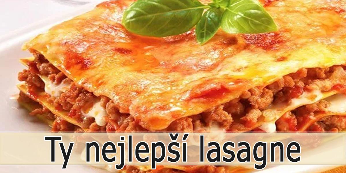 Jak udělat dobré lasagne